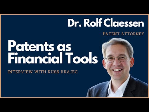💡 Patents as a Financial Tool für Businesses – Interview with Russ Krajec #rolfclaessen